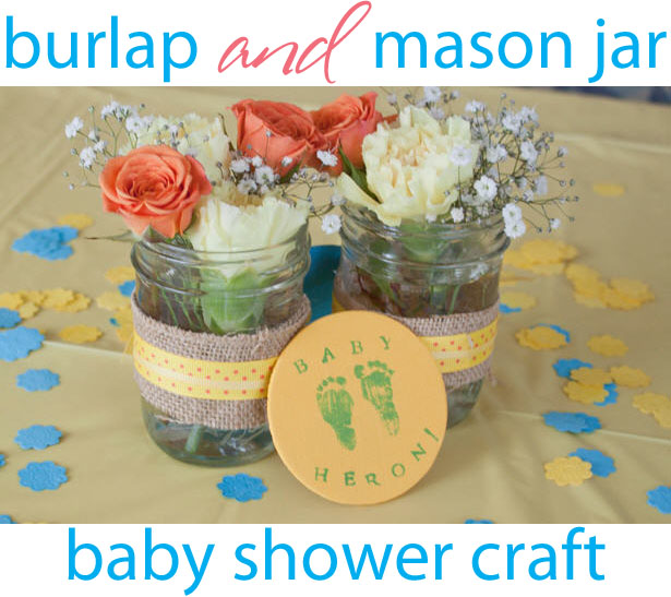Burlap and mason jar baby shower craft