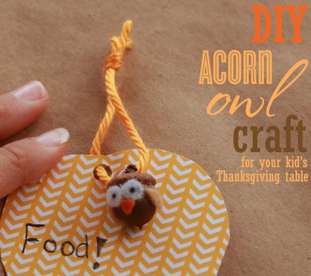 Diy acorn owl craft for thanksgiving kids table