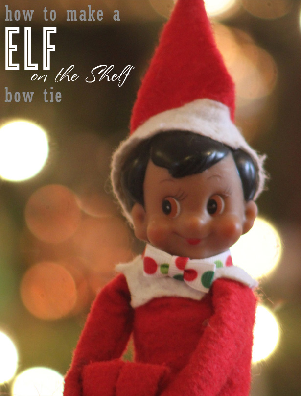 How to make an elf on the shelf bow tie