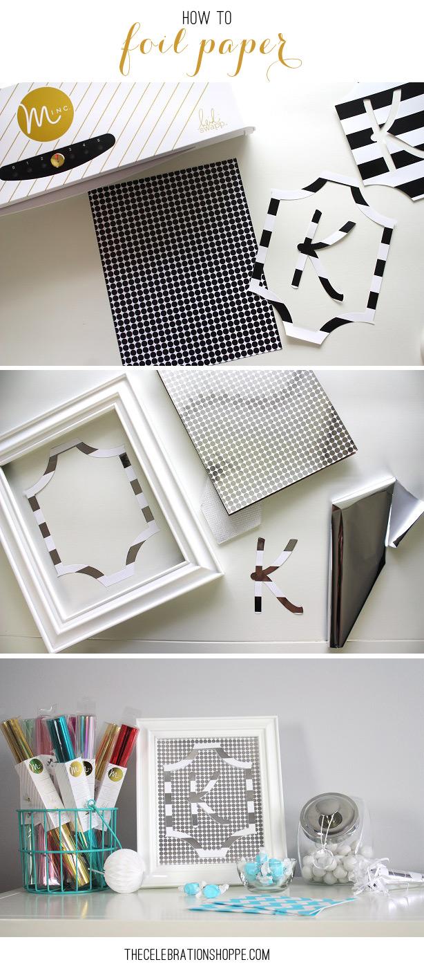 How To Foil Paper | Kim Byers , TheCelebrationShoppe.com
