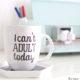 I cant adult today coffee mug kim byers