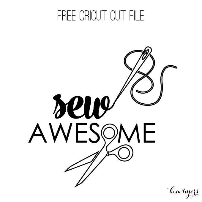 Sew Awesome Free Cut File | Kim Byers