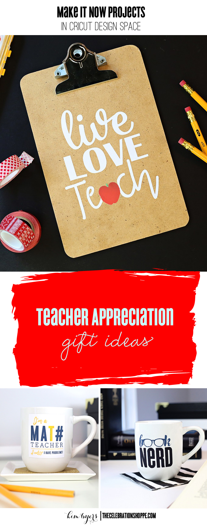 Cricut Teacher Appreciation Gifts | Kim Byers