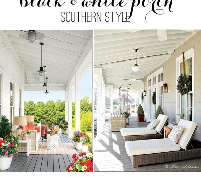 Black white porch picks southern style kim byers