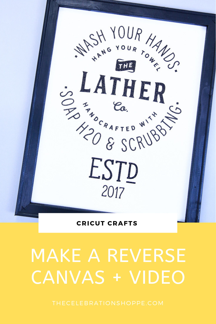 VIDEO - Let's make fun reverse canvas bathroom art! I'll teach you all the steps and you'll just how easy it is to make Cricut home decor! | Cricut crafts with Kim Byers at The Celebration Shoppe