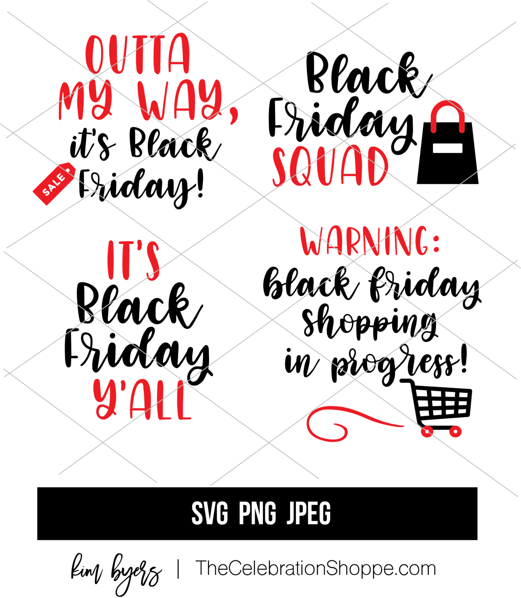 Black Friday SVG Files Kim Byers